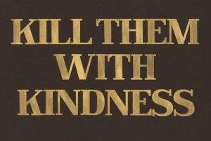 Trolls-Killwith-Kindness